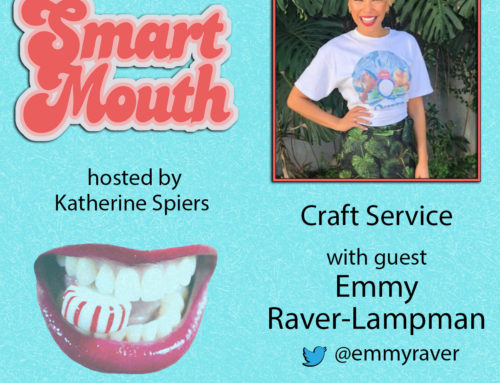 Craft Service with Emmy Raver-Lampman